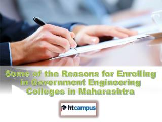 Some of the Reasons for Enrolling in Government Engineering Colleges in Maharashtra