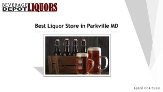 Best Liquor Deal in Parkville Maryland | Call on (410) 661-7922