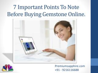 7 Important Points To Note Before Buying Gemstone Online.