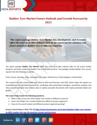 Rubber Tyre Market Future Outlook and Growth Forecast by 2021