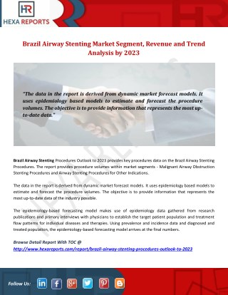 Brazil Airway Stenting Market Segment, Revenue and Trend Analysis by 2023