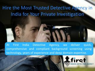 Hire the Most Trusted Detective Agency in India for Your Private Investigation