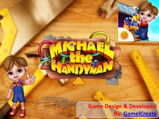 Michael The Handyman Game