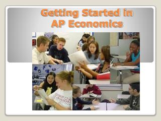 Getting Started in AP Economics