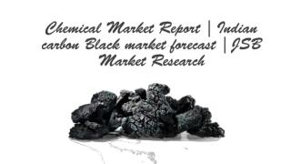 Chemical Market Research Reports | Indian carbon black market forecast 2012-2026