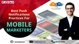 Best Push Notifications practices for Mobile Marketers