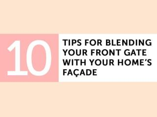 10 Tips for Blending Your Front Gate with Your Home's Facade