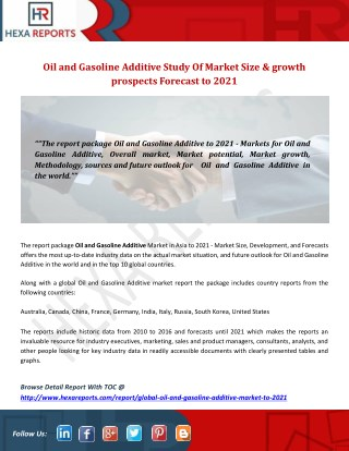 Oil and Gasoline Additive Study Of Market Size & growth prospects Forecast to 2021