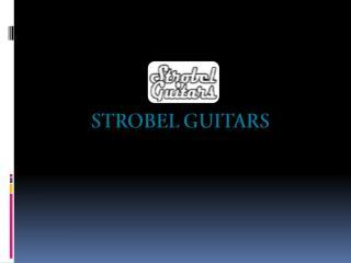 Strobel Guitars - Portable Guitars for Sale - strobelguitars.com
