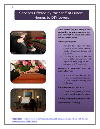 Services Offered By the Staff of Funeral Homes to DIY Lovers