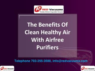 The Benefits Of Clean Healthy Air With Airfree Purifiers