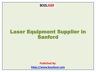 Laser Equipment Supplier in Sanford
