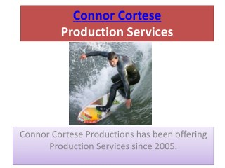 Connor Cortese Has Been Offering Production Services