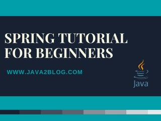 Spring Tutorial for Beginners