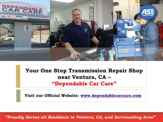 Your One Stop Transmission Repair Shop near Ventura, CA – Dependable Car Care