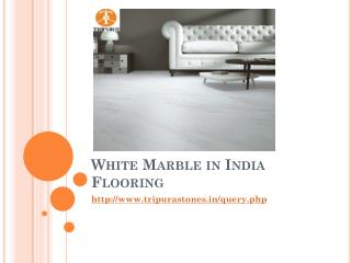 White Marble in India Flooring