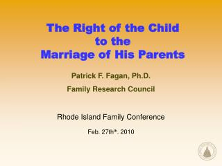 The Right of the Child to the Marriage of His Parents