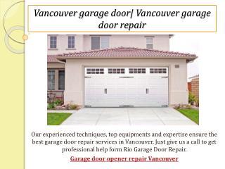 Vancouver garage door  Vancouver garage door repair