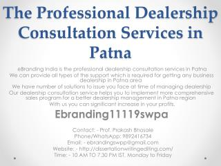 The Professional Dealership Consultation Services in Patna