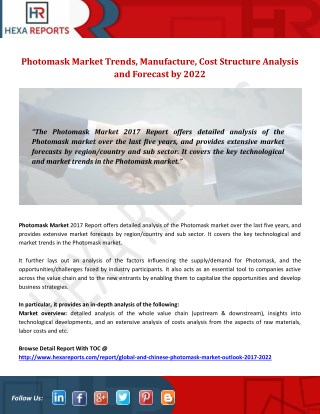 Photomask Market Trends, Manufacture, Cost Structure Analysis and Forecast by 2022