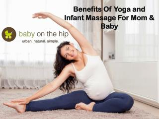 Benefits of Yoga and Infant Massage for Mom & Baby - Baby On The Hip