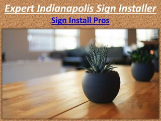 Sign Install Company Indiana