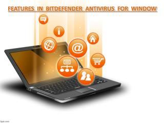 Features  in  bitdefender  antivirus  for  window