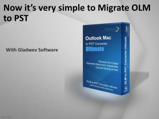 Download Migrate OLM to PST Tool