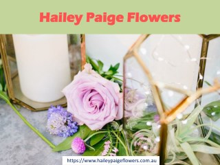 Hailey Paige Flowers - Best Melbourne Florist