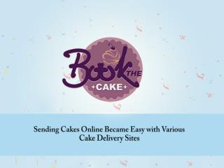 Online Services Made Easy Sending Cakes Online on your Brothers Birthday