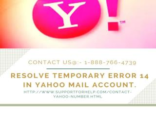 Resolve Temporary Error 14 in Yahoo Mail Account.