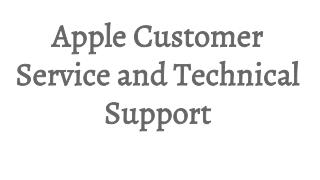 Apple Customer Service and Technical Support