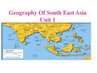 Geography Of South East Asia Unit 1