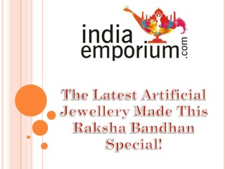 The Latest Artificial Jewellery Made This Raksha Bandhan Special!