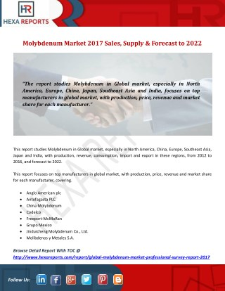 Molybdenum Market 2017 Sales, Supply & Forecast to 2022