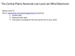 The Central Plains Nocturnal Low-Level Jet (Wind Maximum)