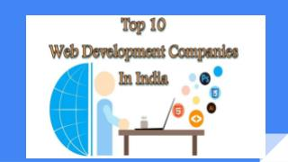 List of top 10 web development companies in india