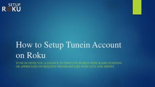 How to Setup Tunein Account on Roku
