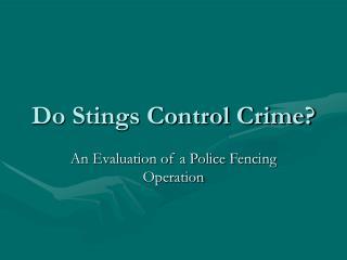 Do Stings Control Crime?