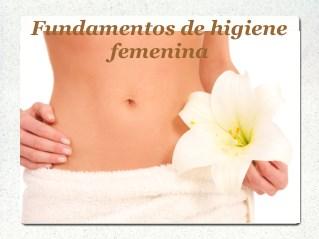Fundamentos de higiene femenina