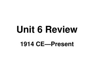 Unit 6 Review