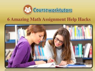 6 Amazing Math Assignment Help Hacks