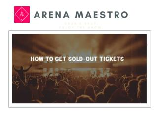 Arena Maestro - Buy Tickets for Events, Concerts, Sports, Theater