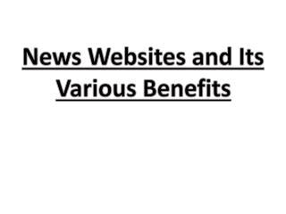 Various Benefits Of News Websites