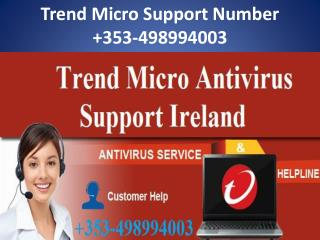 Trend Micro Support Number Ireland 353-498994003