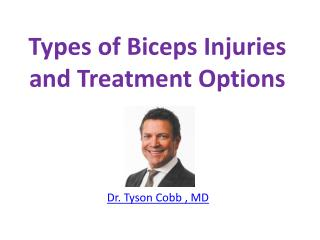 Types of Biceps Injuries and Treatment Options