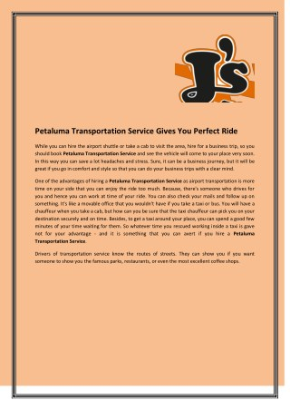 Petaluma Transportation Service Gives You Perfect Ride