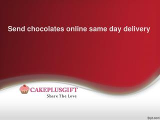 Send chocolates online same day delivery | Buy Chocolates Online India