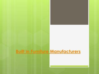 Built in Furniture Manufacturers