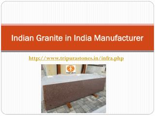 Indian Granite in India Manufacturer